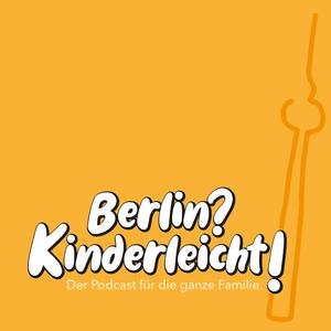 Podcast Berlin? Kinderleicht!