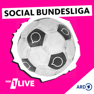 Podcast 1LIVE - Social Bundesliga