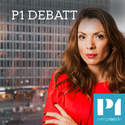 Podcast P1 Debatt - Sveriges Radio