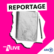 Podcast 1LIVE - Reportage