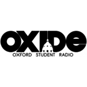 Radio Oxide - Oxford University Student Radio