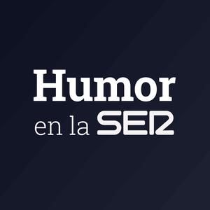 Podcast CADENA SER - Humor en la Cadena SER