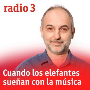 Podcast Cuando los elefantes sueñan con la música