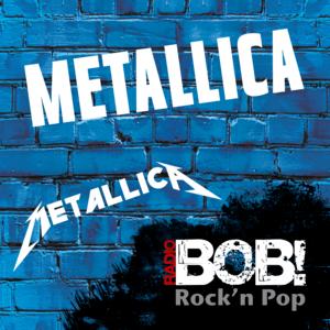 RADIO BOB! Metallica