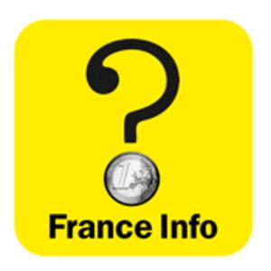 Podcast France Info  -  Question d'argent