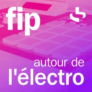 Radio FIP autour de l'électro