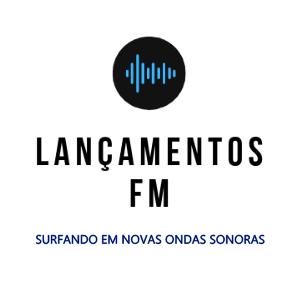 Radio Lançamentos FM