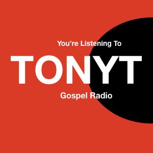 Radio TONYT Gospel Radio