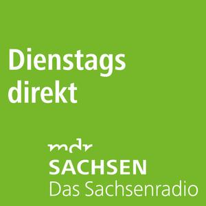 Podcast MDR SACHSEN - Dienstags direkt