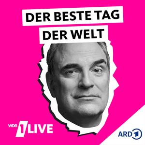 Podcast 1LIVE - Der beste Tag der Welt