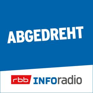 Podcast Abgedreht   Inforadio - Besser informiert.