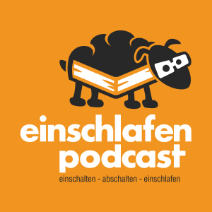 Podcast Einschlafen Podcast