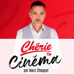 Podcast Chérie FM Cinéma