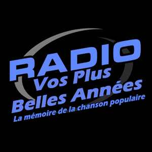 Radio La Radio de Vos Plus Belles Années