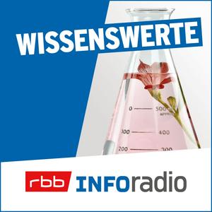 Podcast Wissenswerte   Inforadio - Besser informiert.