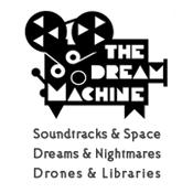 Radio Intergalactic FM 4 - The Dream Machine