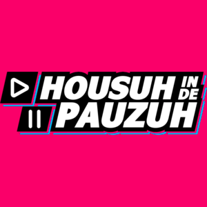 Radio SLAM! - HOUSUH IN DE PAUZUH