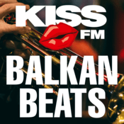 Radio KISS FM – BALKAN BEATS